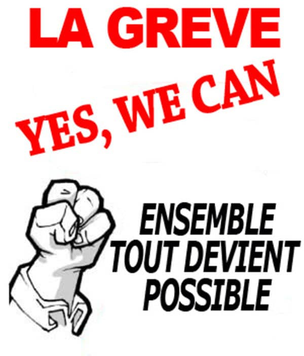 La grève, YES WE CAN
