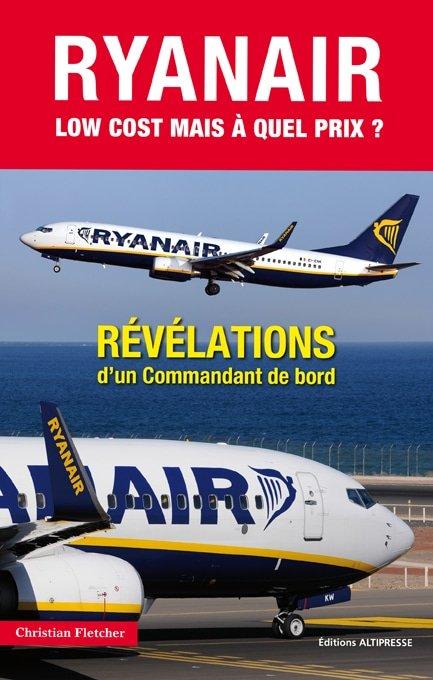 Ryanair, un commandant témoigne