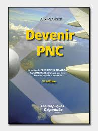 Le Métier de PNC