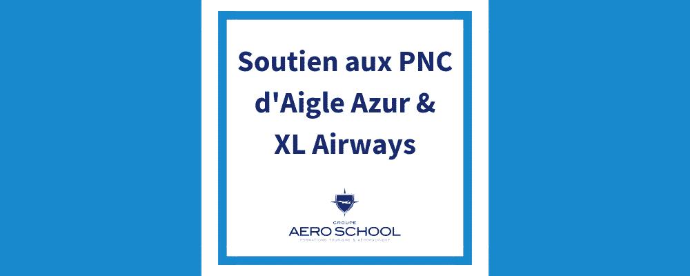 AeroSchool soutient les PNC Aigle Azur et XL Airways
